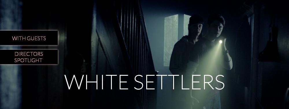 White Settlers, HARD:LINE Film Festival 2018
