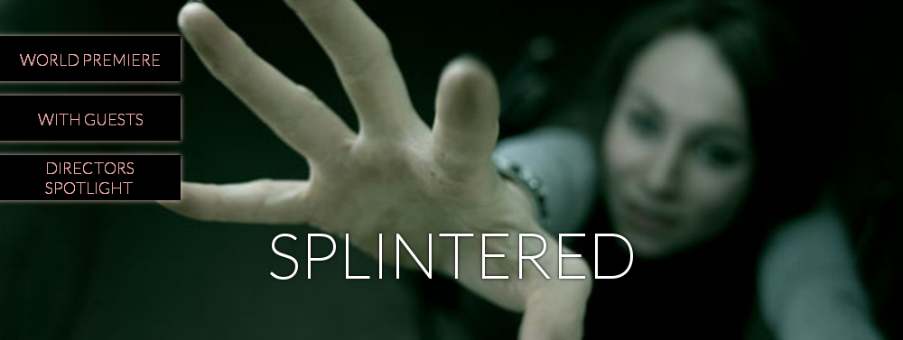 Splintered, HARD:LINE Film Festival 2018