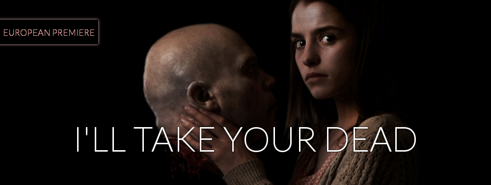 I'll Take Your Dead, HARD:LINE Film Festival 2018